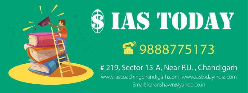 IAS Today - IAS Coaching Institute in Chandigarh
