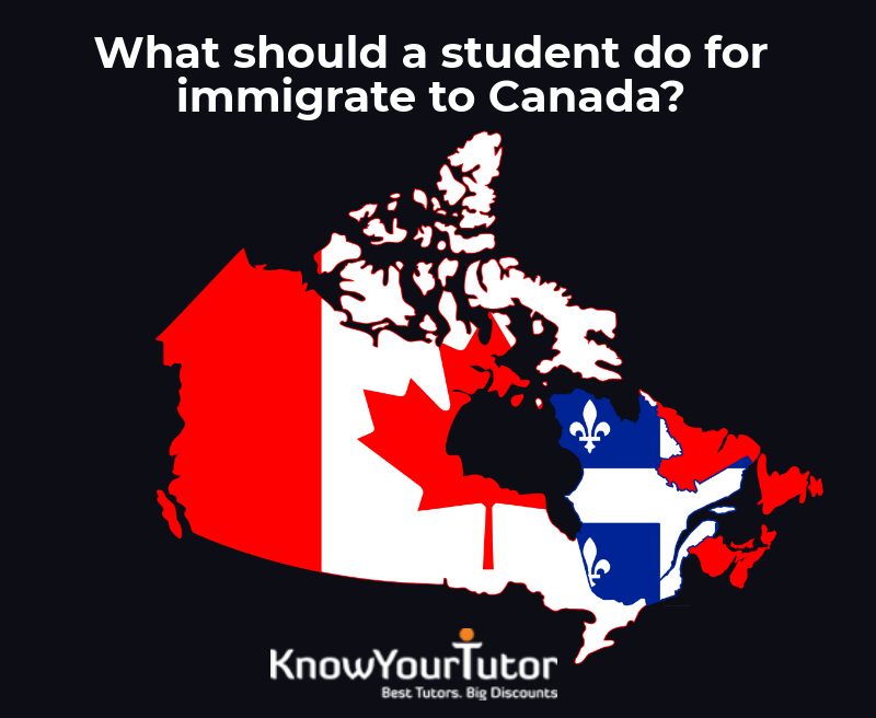 What should a student do for immigrate to Canada?