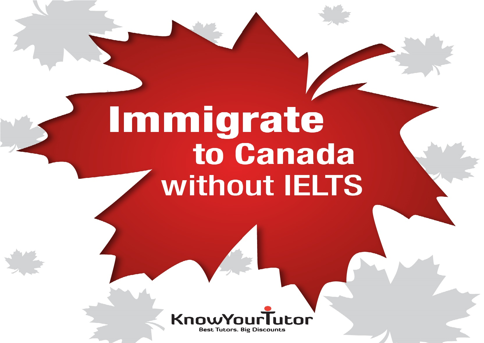 Immigrate to Canada without IELTS