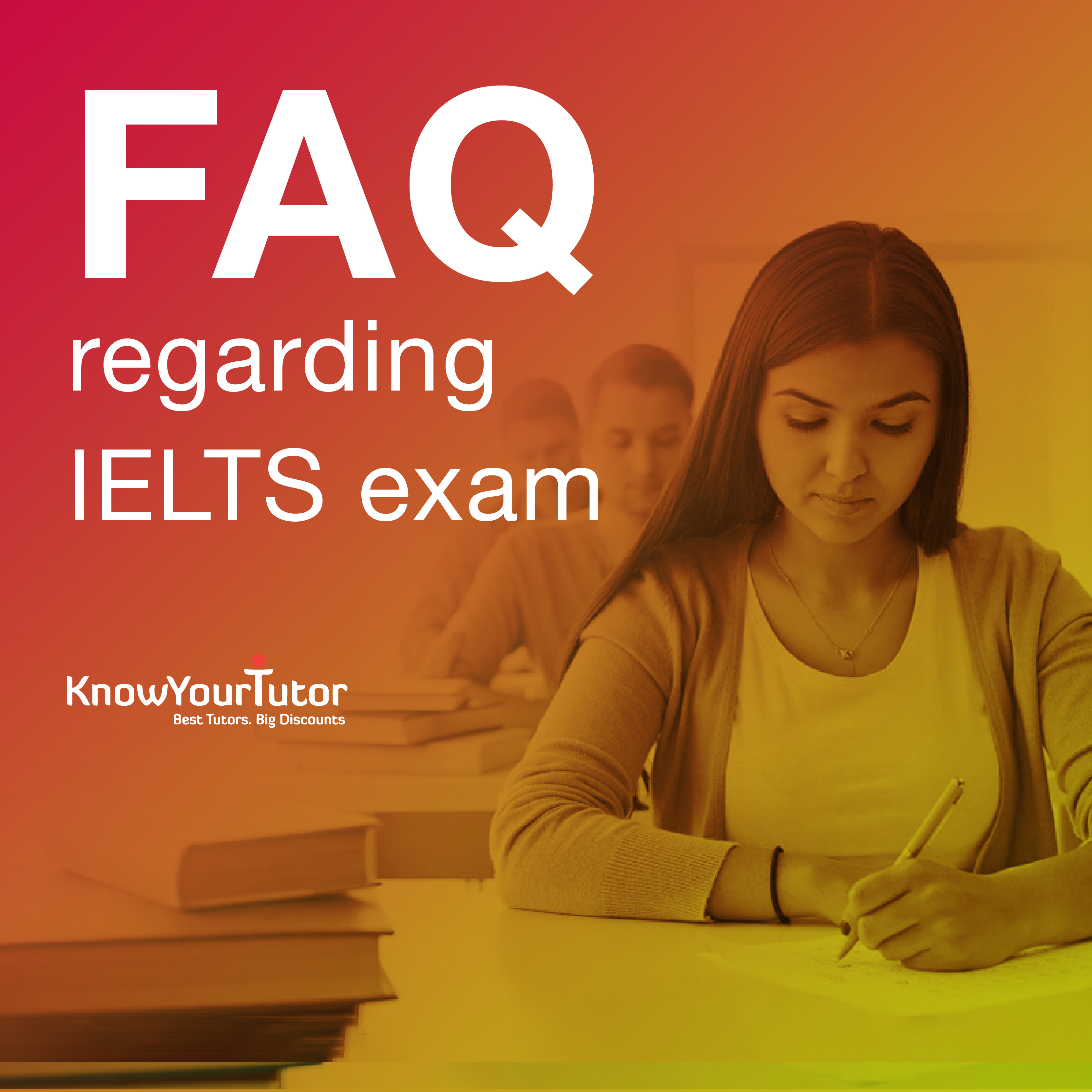 Frequently asked questions regarding IELTS exam