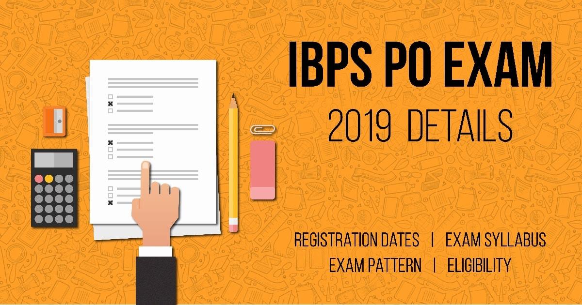 IBPS PO EXAM 2019
