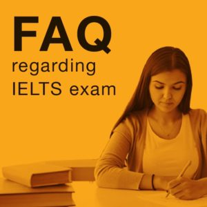 FAQ IELTS EXAM