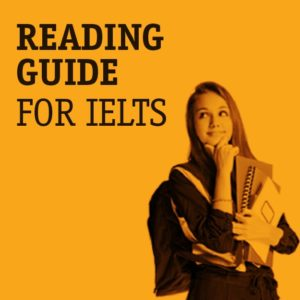 Reading guide for IELTS Exam