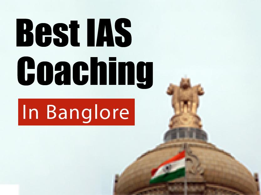 IAS COACHING IN BANGLORE